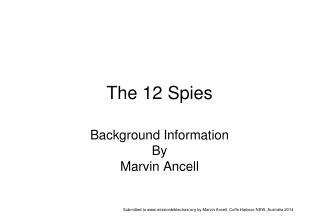 The 12 Spies