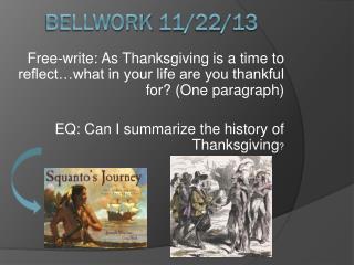 Bellwork  11/22/13