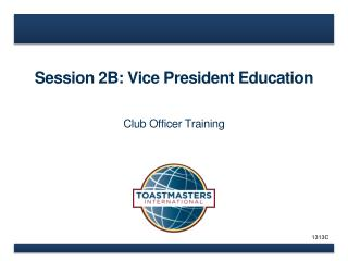 Session 2B: Vice President Education