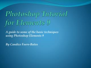 Photoshop Tutorial for Elements 9