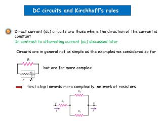 DC circuits and Kirchhoff�s rules