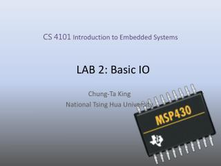 LAB 2: Basic IO