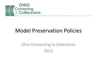 Model Preservation Policies