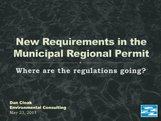 New Requirements in the Municipal Regional Permit