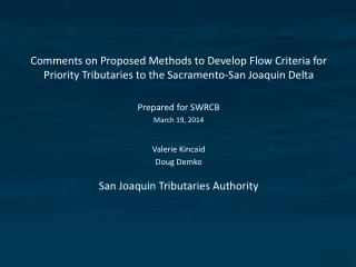 SWRCB Flow Criteria Development Goals