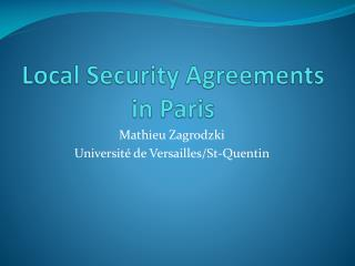 Local Security  Agreements  in  Paris