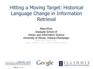 Hitting a Moving Target: Historical Language Change in Information Retrieval