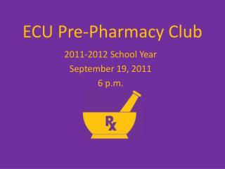 ECU Pre-Pharmacy Club