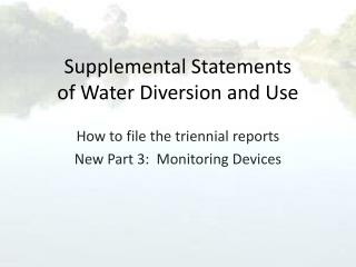 Supplemental Statements of Water Diversion and Use
