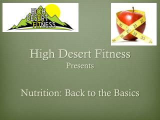 High Desert Fitness Presents
