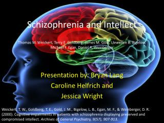 Schizophrenia and Intellect