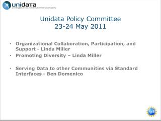 Unidata  Policy Committee 23-24 May 2011