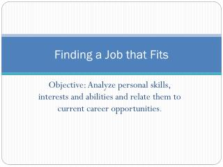 Finding a Job that Fits