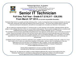 Senior IT Technician Full time, Full Year - Grade 6/7 (£19,317 - £26,539)