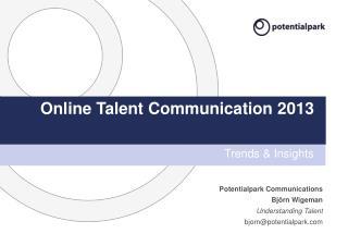 Online Talent Communication 2013