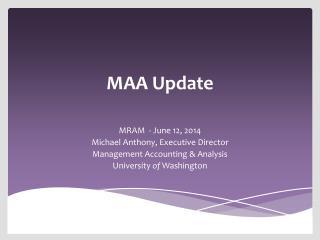 MAA Update