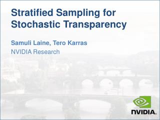 Stratified Sampling  for  Stochastic Transparency