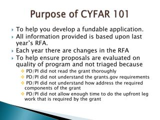 Purpose of CYFAR 101