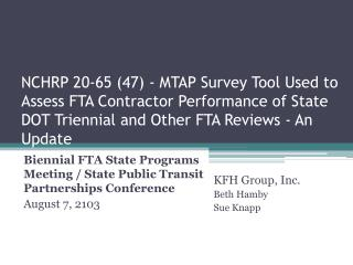 Biennial FTA State Programs Meeting / State Public Transit Partnerships Conference August 7, 2103