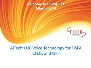 AITech's  UC Voice Technology for FISPA CLECs and ISPs