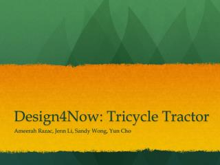 Design4Now: Tricycle Tractor