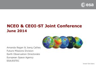 NCEO &  CEOI-ST  Joint Conference  June 2014