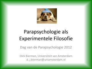 Parapsychologie als E xperimentele Filosofie