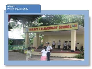 Address :     Project 3 Quezon City