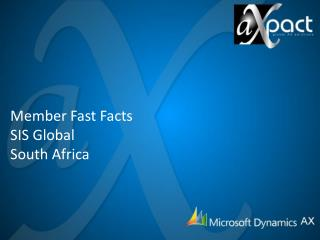 Member Fast Facts SIS Global  South Africa