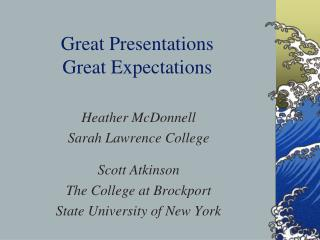 Great Presentations Great Expectations