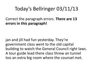 Today's  Bellringer  03/11/13