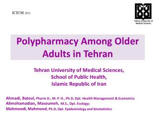 Polypharmacy Among  Older Adults in Tehran