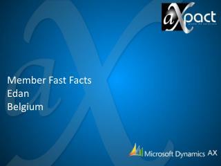 Member Fast Facts Edan  Belgium