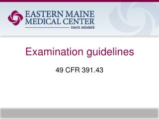 Examination guidelines