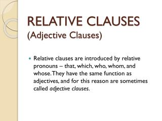 RELATIVE CLAUSES  (Adjective Clauses)