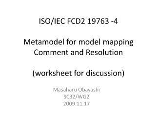 Masaharu Obayashi SC32/WG2 2009.11.17