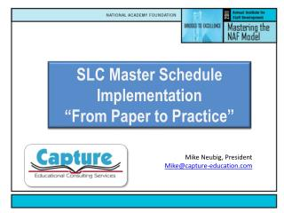 "SLC Master Schedule Implementation  ""From Paper to Practice"""