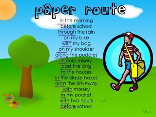 p aper  route