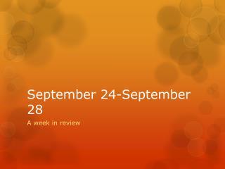 September 24-September 28