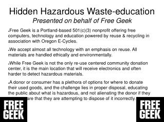 Hidden Hazardous Waste-education Presented on behalf of Free Geek