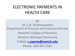 ELECTRONIC PAYMENTS IN HEALTH CARE