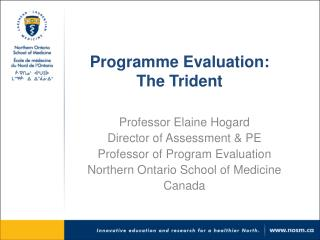 Programme Evaluation: The Trident