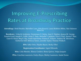 Improving E-Prescribing Rates at Broadway Practice