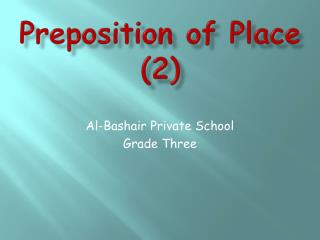 Preposition of Place  (2)