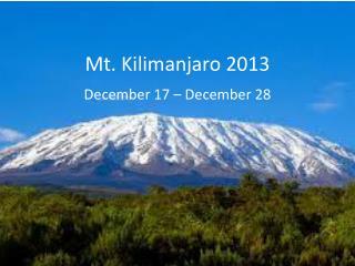 Mt. Kilimanjaro 2013