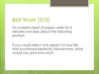 Bell  Work (9/5)