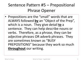 Sentence Pattern #5 – Prepositional Phrase Opener