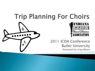 Trip Planning For Choirs