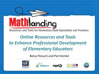 Online Resources and Tools  to Enhance Professional Development  of Elementary Educators