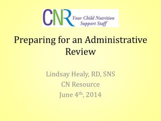 Preparing for an Administrative Review